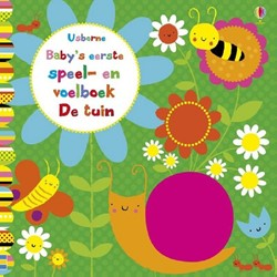 Usborne Baby's eerste speel- en voelboek: De tuin