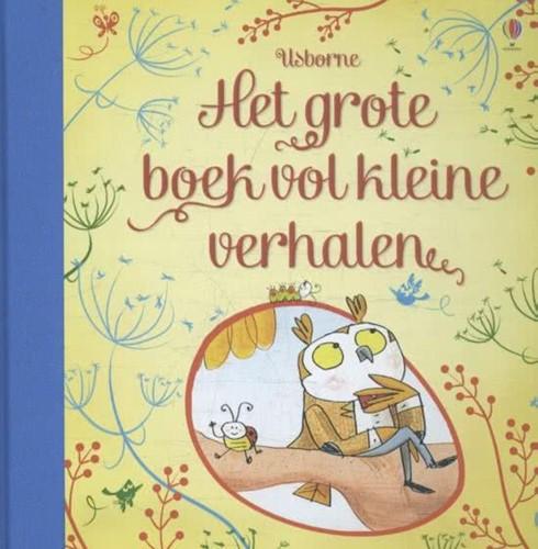 Usborne voorleesboek het grote boek vol kleine verhalen
