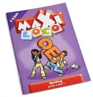Loco Maxi Spelling deel 1. 7 - 9 jaar