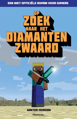 Kinderboeken  leesboek Minecraft, Op zoek naar het diamanten zwaard