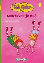 Kinderboeken  avi boek Fee Fleur wat tover je nu? AVI M4