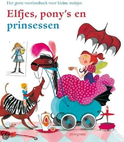 Elfjes, pony's en prinsessen. 3+