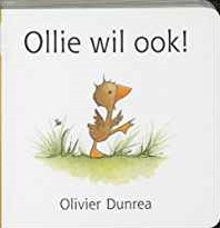 Kinderboeken - Gonnie & vriendjes - Ollie wil ook!