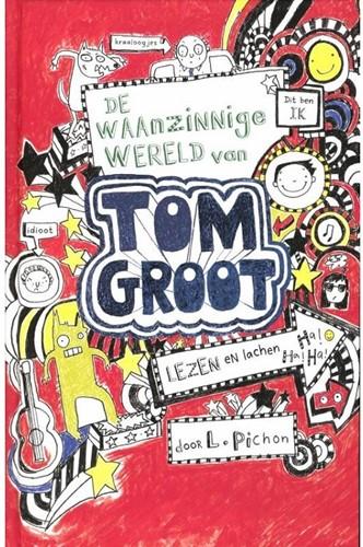 Tom Groot 1: De waanzinnige wereld van