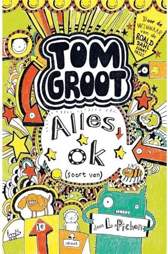 Tom Groot 3: Alles ok (soort van). 9+