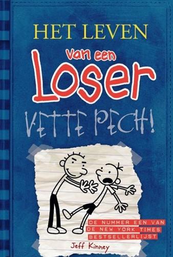De Fontein Het leven van een Loser - Het leven van een Loser 2: Vette pech. 10+