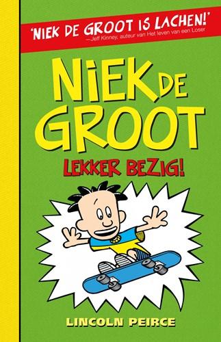 Kinderboeken - Niek de Groot 3: lekker bezig. 10+