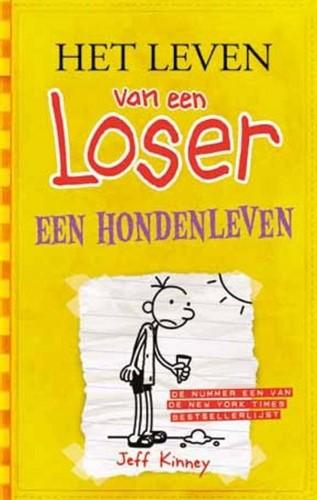 De Fontein Het leven van een Loser - Het leven van een Loser 4: Een hondenleven. 10+