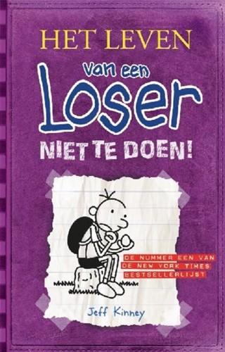 De Fontein Het leven van een Loser - Het leven van een Loser 5: Niet te doen. 10+