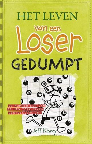 De Fontein Het leven van een Loser - Het leven van een Loser 8: Gedumpt. 10+
