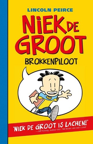 De Fontein  - Niek de Groot 1: brokkenpiloot (pb). 10+