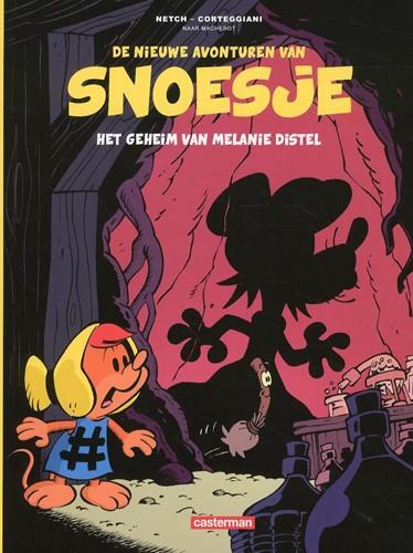 Stripboeken de nieuwe avonturen van Snoesje het geheim van Melanie Distel nummer 1