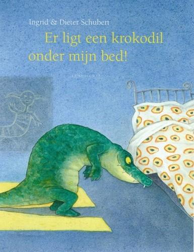 Lemniscaat Prentenboek - Er ligt een krokodil onder mijn bed. 4+