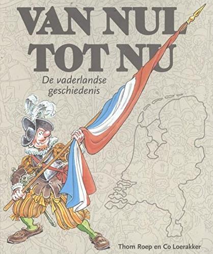Kinderboeken  educatieboek Van Nul tot Nu, jubileumuitgave: de vaderlandse geschiedenis