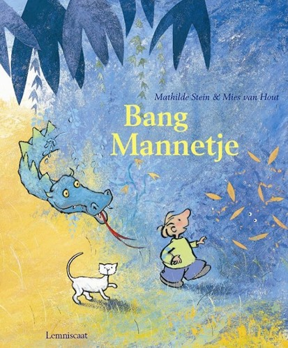 Lemniscaat Prentenboek - Bang Mannetje. 4+