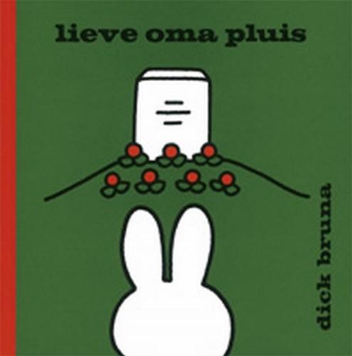 Mercis Nijntje - Lieve oma pluis (Zilveren Griffel). 2+