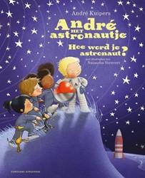 André het astronautje, hoe word je een a