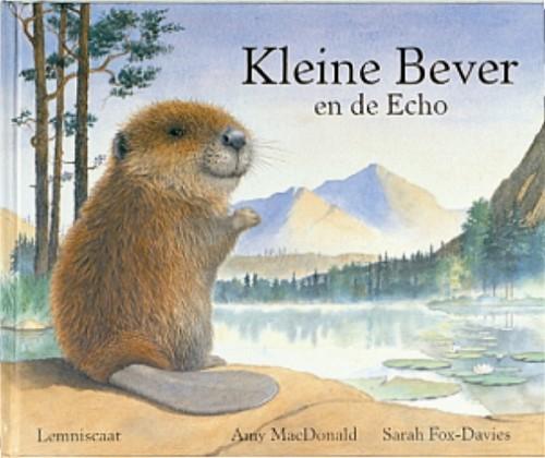 Lemniscaat prentenboek Kleine bever en de Echo. 4+