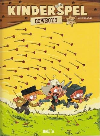 Stripboeken  Cowboys 2 Kinderspel