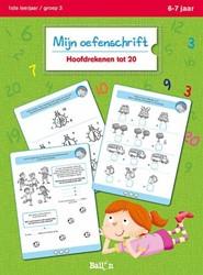 Kinderboeken educatieboek mijn oefenschrift hoofdrekenen tot 20