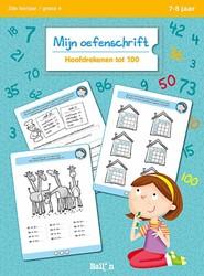 Kinderboeken educatieboek Mijn oefenschrift hoofdrekenen tot 100