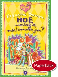 Kinderboeken  leesboek Hoe overleef ik zonder jou?